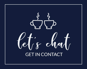 Let's chat - Get in Contact