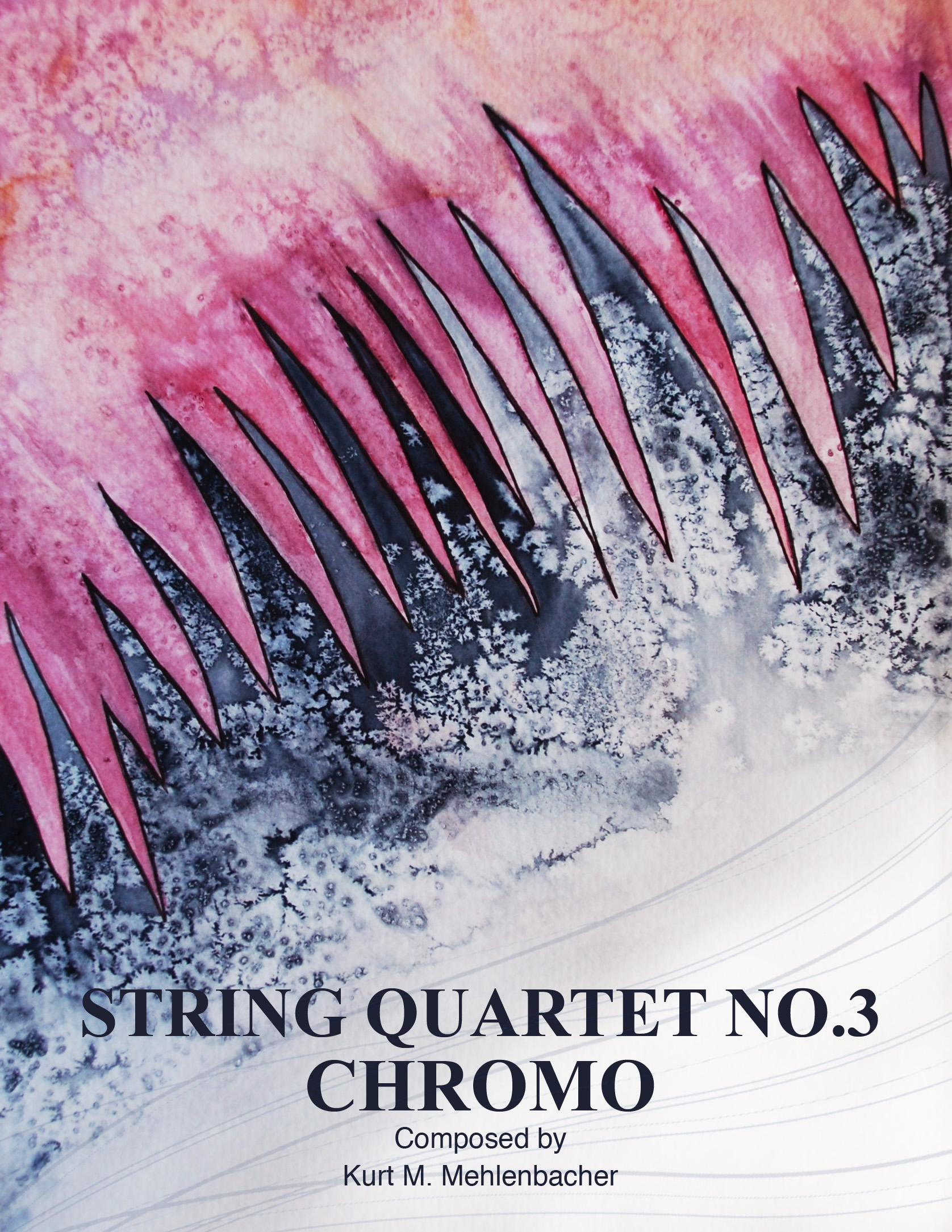 String Quartet No. 3: Chromo    for string quartet (2 violins, viola, cello)