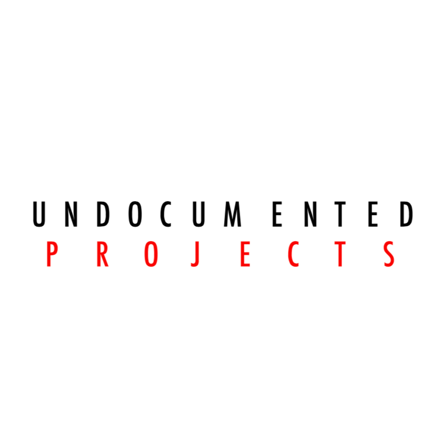 UNDOCUMENTED PROJECTS