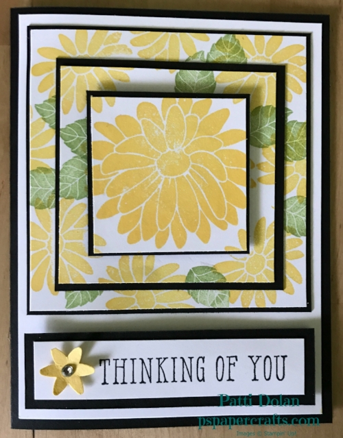 This is another one I made with the Thinking Of You sentiment. I used Daffodil Delight ink for the flowers on this one and added a flower that I punched with a rhinestone for some sparkle.