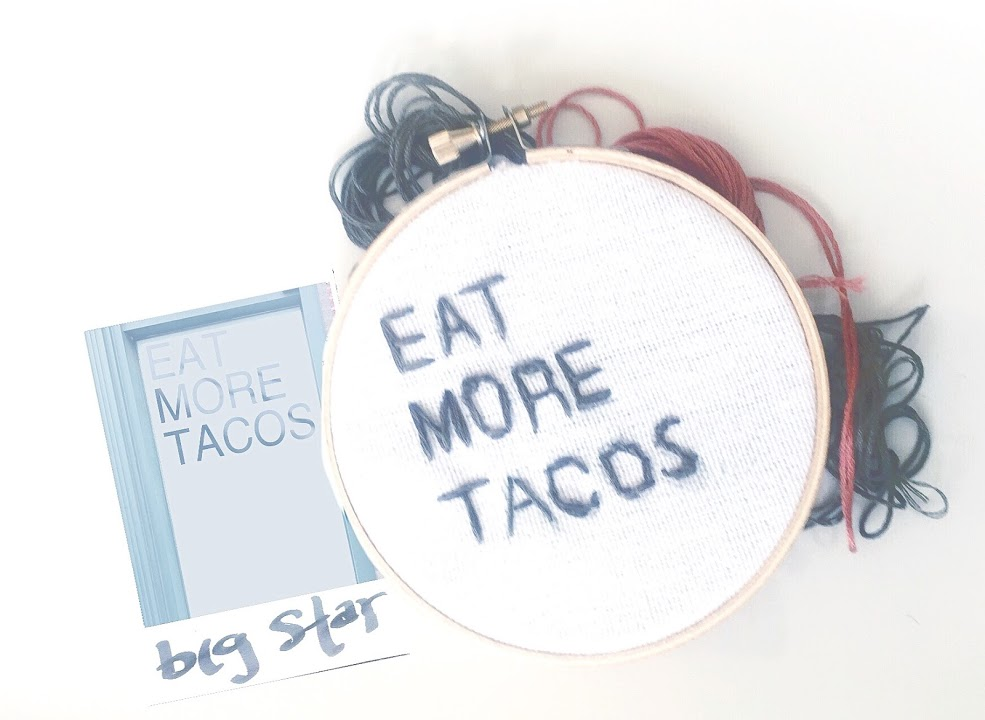 eat more tacos embroidery.JPG