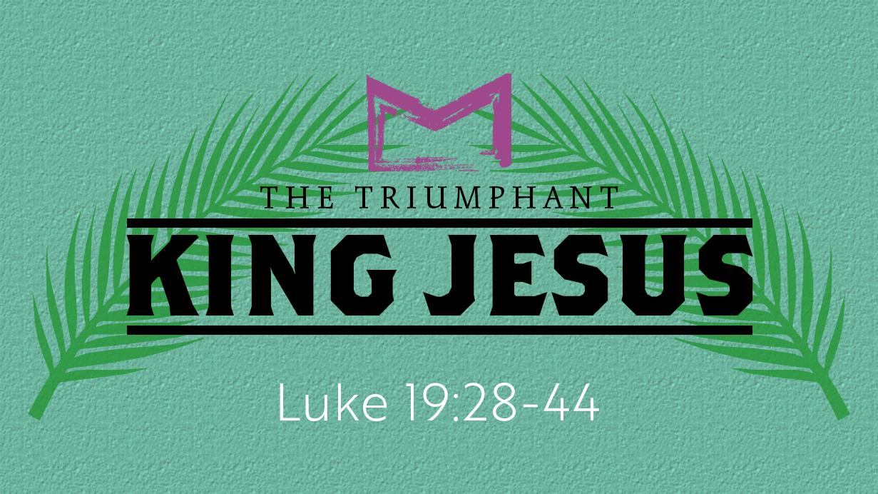 The Triumphant King Jesus.png