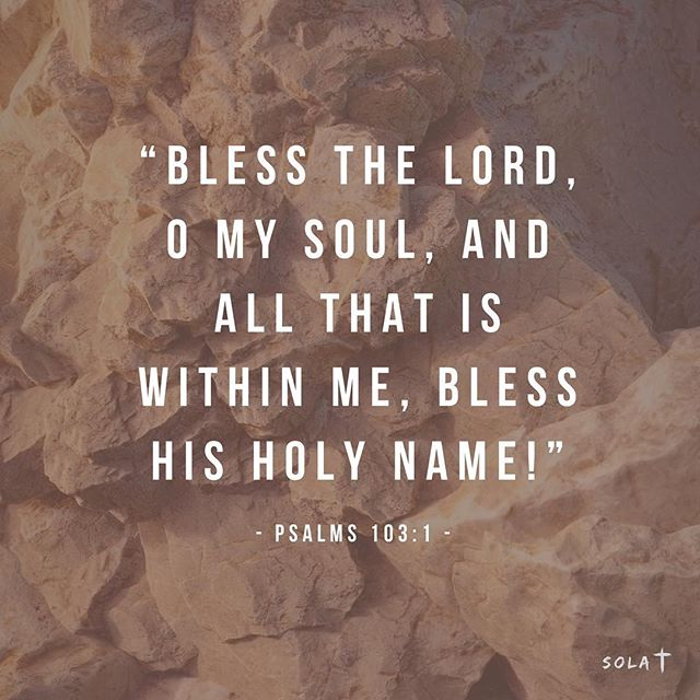 """Bless the Lord, O my soul, and all that is within me, bless his holy name!"" ‭‭Psalms‬ ‭103:1‬ ‭ESV‬‬ #churchplanting #solacitychurch #gospelascenter #gainesvillega"