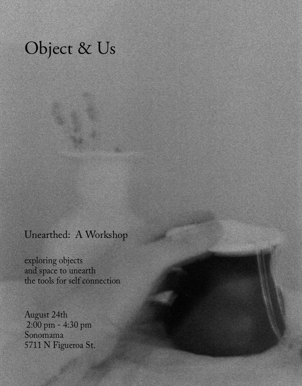 Object & Us_Unearthed Workshop_Paige Geffen