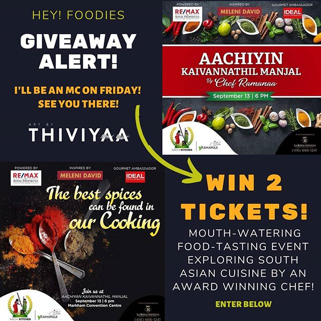 🚨Giveaway alert! Are you a foodie or consider yourself one? Enter to grab a chance to win 2 tickets to a food tasting event for mouth-watering south Asian gourmet food! It's literally a night to just eat to your heart's content and I'm one of the emcees for the evening so I thought it be fun to giveaway some tickets and for a great cause to support SAAAAC. ($200 value tickets)  Rules: 1. Like this photo 2. Follow @artbythiviyaa 3. Tag a fellow foodie friend in the comments!  4. Each comment is a new entry. Winner will be chosen on Thursday at 8 pm. ______ Aachi Kitchen Presents AACHIYIN KAIVANNATHIL MANJAL! ஆச்சியின் கைவண்ணத்தில் மஞ்சள்! By Chef Ramanaa A Search…The Journey Of Gourmet Flavours! Huge Thanks To La Royal Imperial For Their Generous Support! . You Are Invited To The Food Tasting Event! . September 13th 2019, 6:00 PM @ Markham Convention Centre . Inspired by @melenidavid || Powered by @remaxroyalproperties || Gourmet Ambassador @ideal_developments || Event by @laroyalimperial . We are honoured and proud to donate all proceeds to The SAAAC Autism Awareness Centre (SAAAC). #giveaway