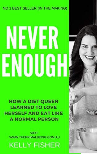 Kelly Diet Book - Never Enough.jpg