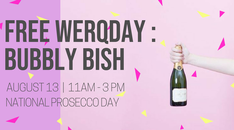 Free WERQday _ Bubbly Bish EB.png