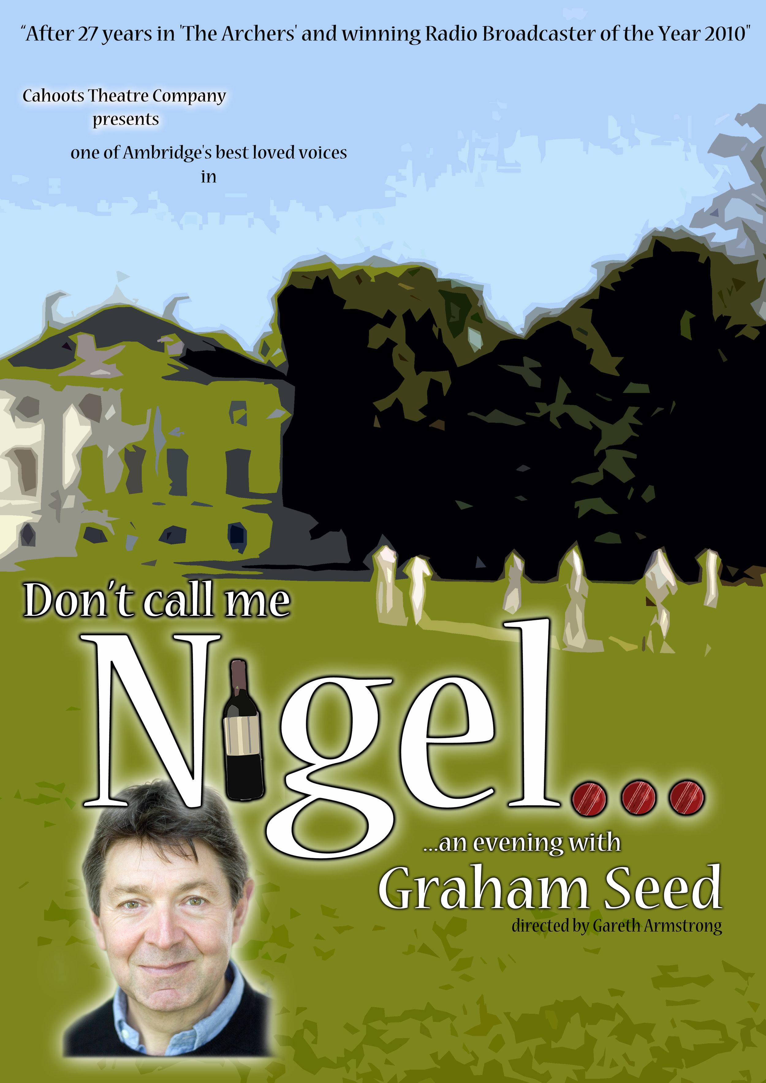 Don't Call Me Nigel
