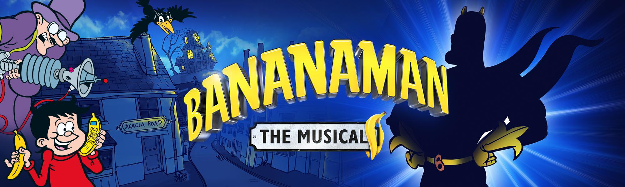 BananamanTheMusical