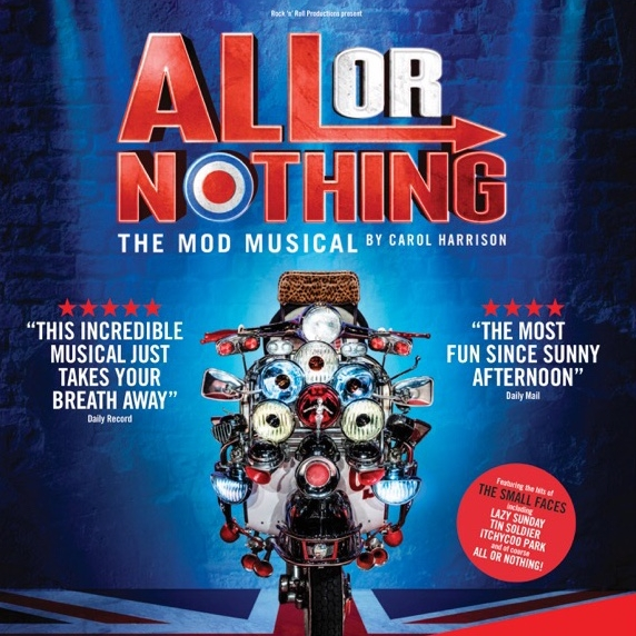 All Or Nothing | The Mod Musical