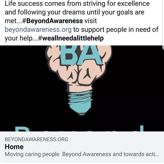 Impacting lives is what we strive for #weallneedalittlehelp #BeyondAwarenees