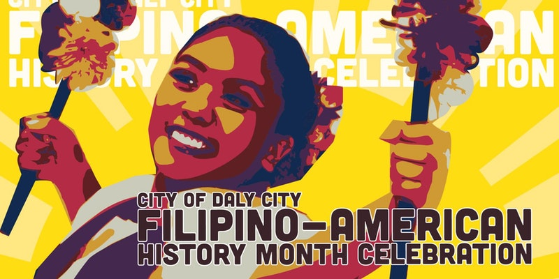 Filipino-American History Month Celebration Daly City