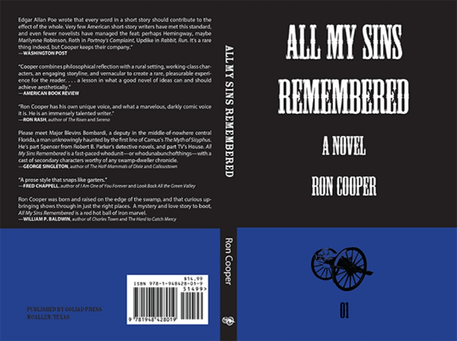 All My Sins Remembered: A Novel  by Ron Cooper (Goliad Press: February 2018)