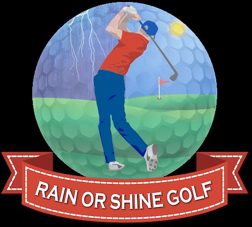 Rain or Shine Golf