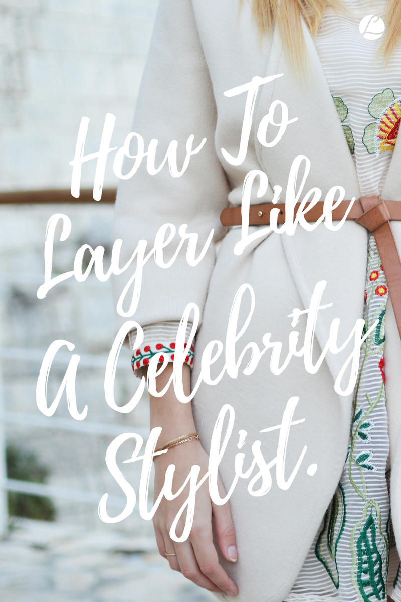 How To Layer Like A Stylist