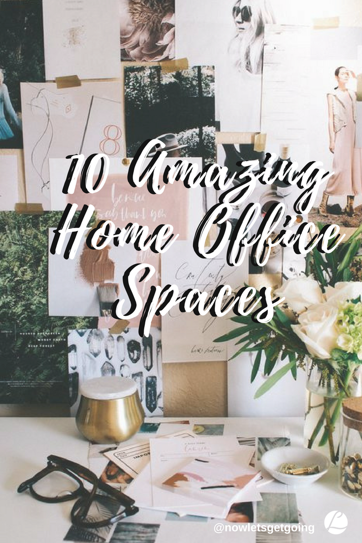 10 Amazing Home Office Spaces.png