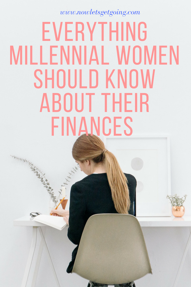 Everything Millennial Women Should Know About Their Finances.png