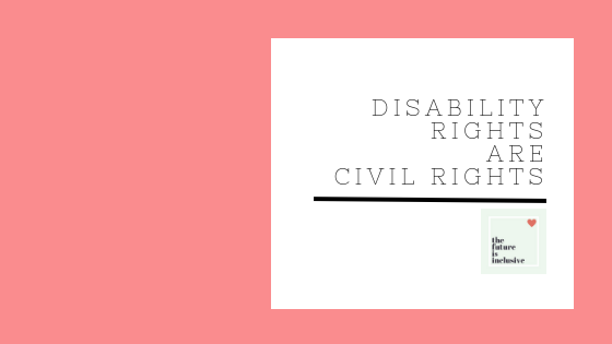 disability rights are civil rights.png