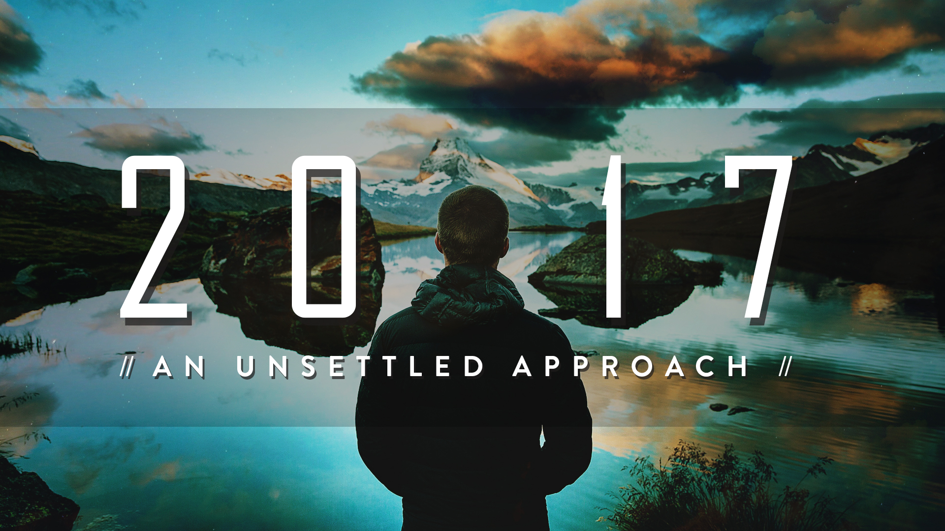 An Unsettled Approach - January 2017