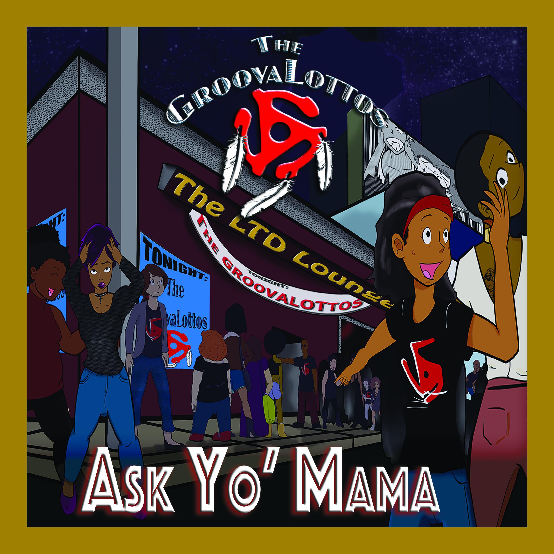 Ask Yo Mama Album Cover