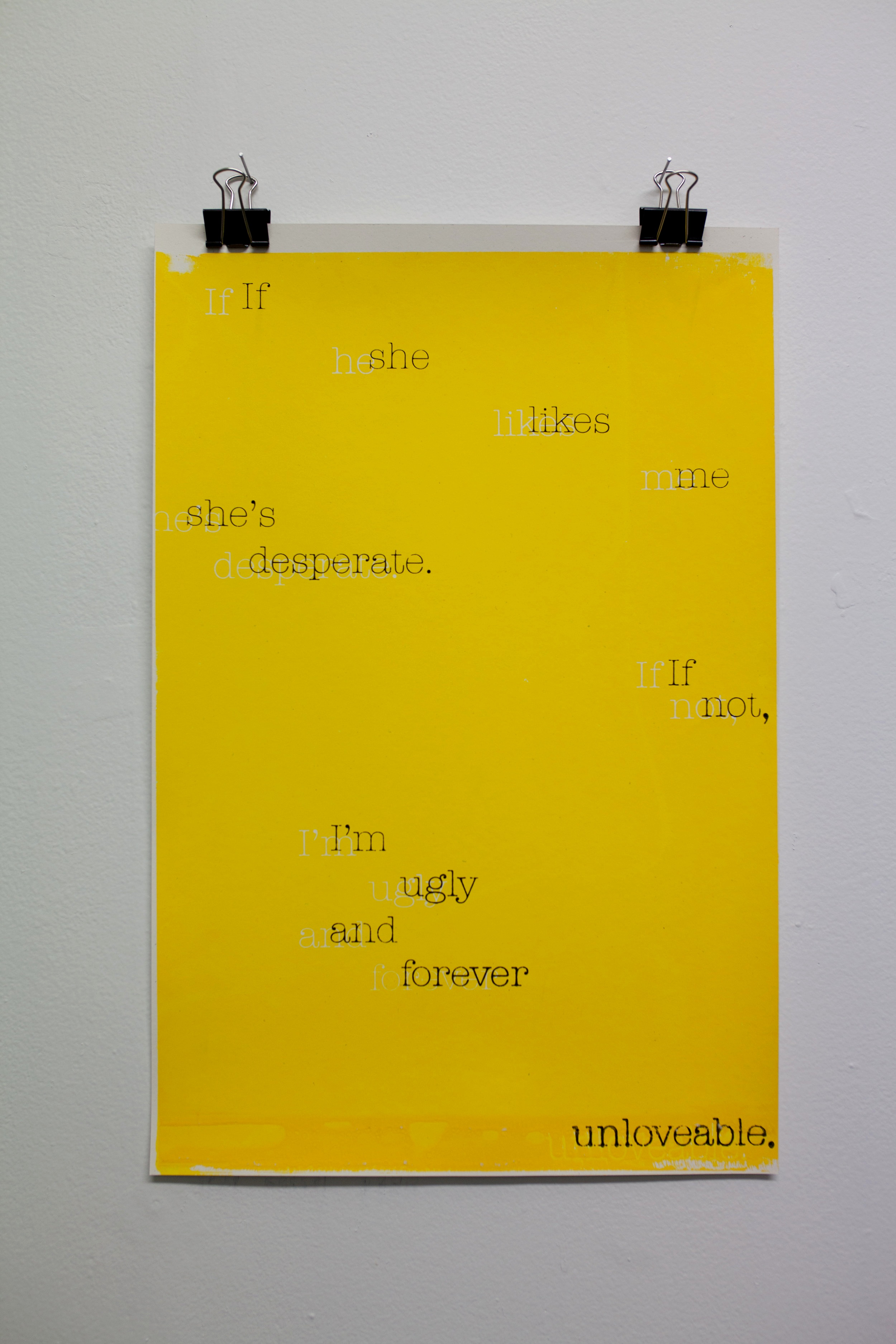 """I'm Ugly, She's Desperate""(Yellow)"