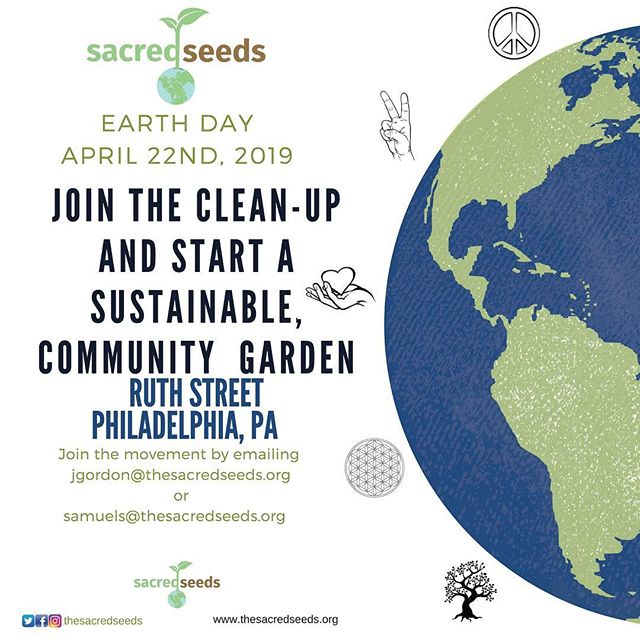Are y'all ready!? Does EARTH Day mean stay inside and do nothing? NOO!!! Tell your whole office that they should want to be outside in the sun doing good for the Earth!  Come be apart of the future of Sacred Seeds! We are having our first event at our Ruth Street main site in Kensington Philadelphia. Smoothies, gardening tips, hands on education with landscaping and above ground gardenbed preparation for everyone to participate! Let's all get together on EARTH Day and pave the way for Sacred Seeds to achieve our Education Center and Seedlab! #Earthday #sustainability #love #nourish #community