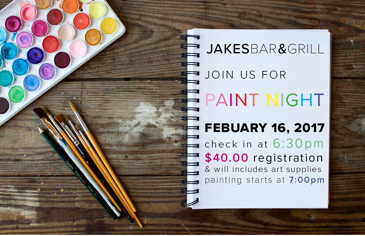 Join us for paint night at Jakes
