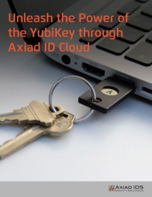 Axiad ID Cloud works with the YubiKey