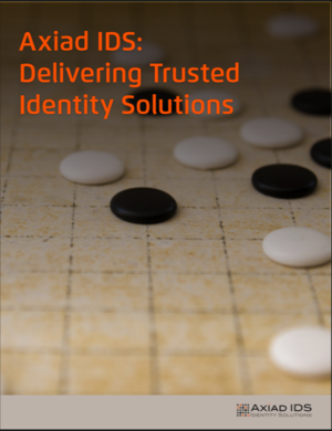 Delivering Trusted Identity Solutions