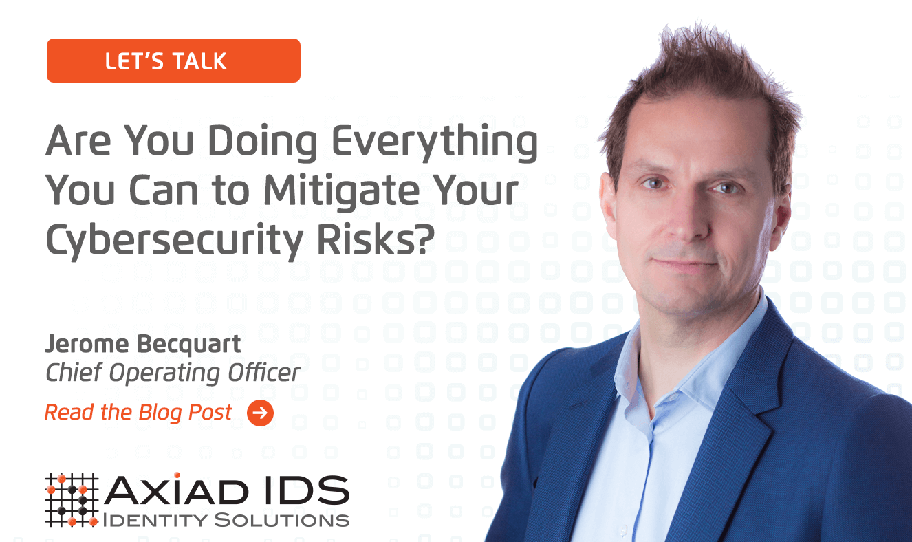 Are you doing everything you can to mitigate your cybersecurity risks?