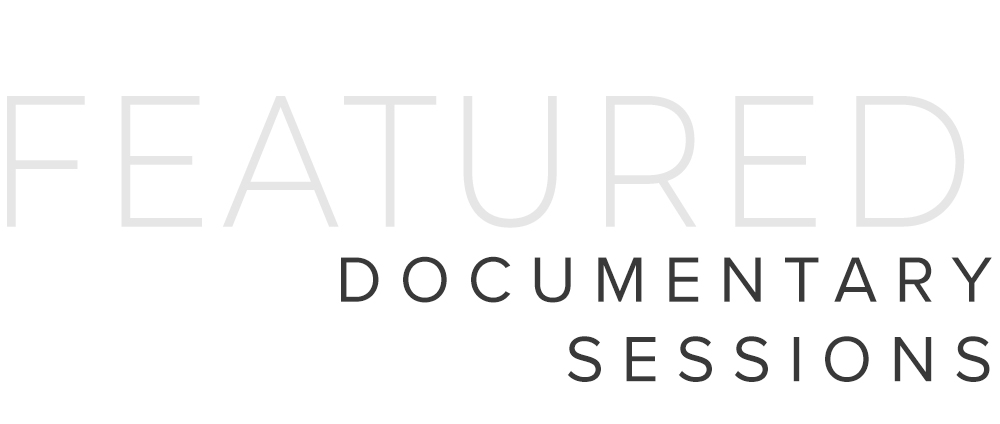 Featured Documentary Sessions header text image