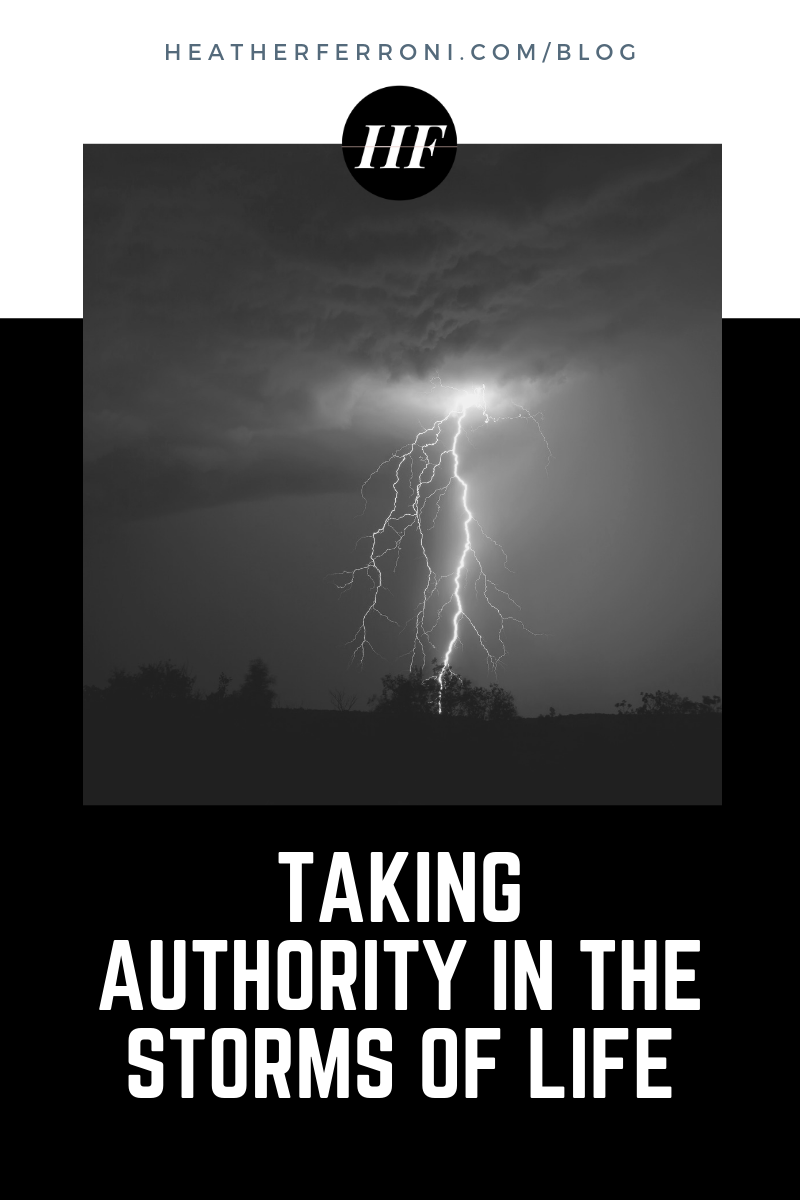 Taking Authority in the Storms of Life