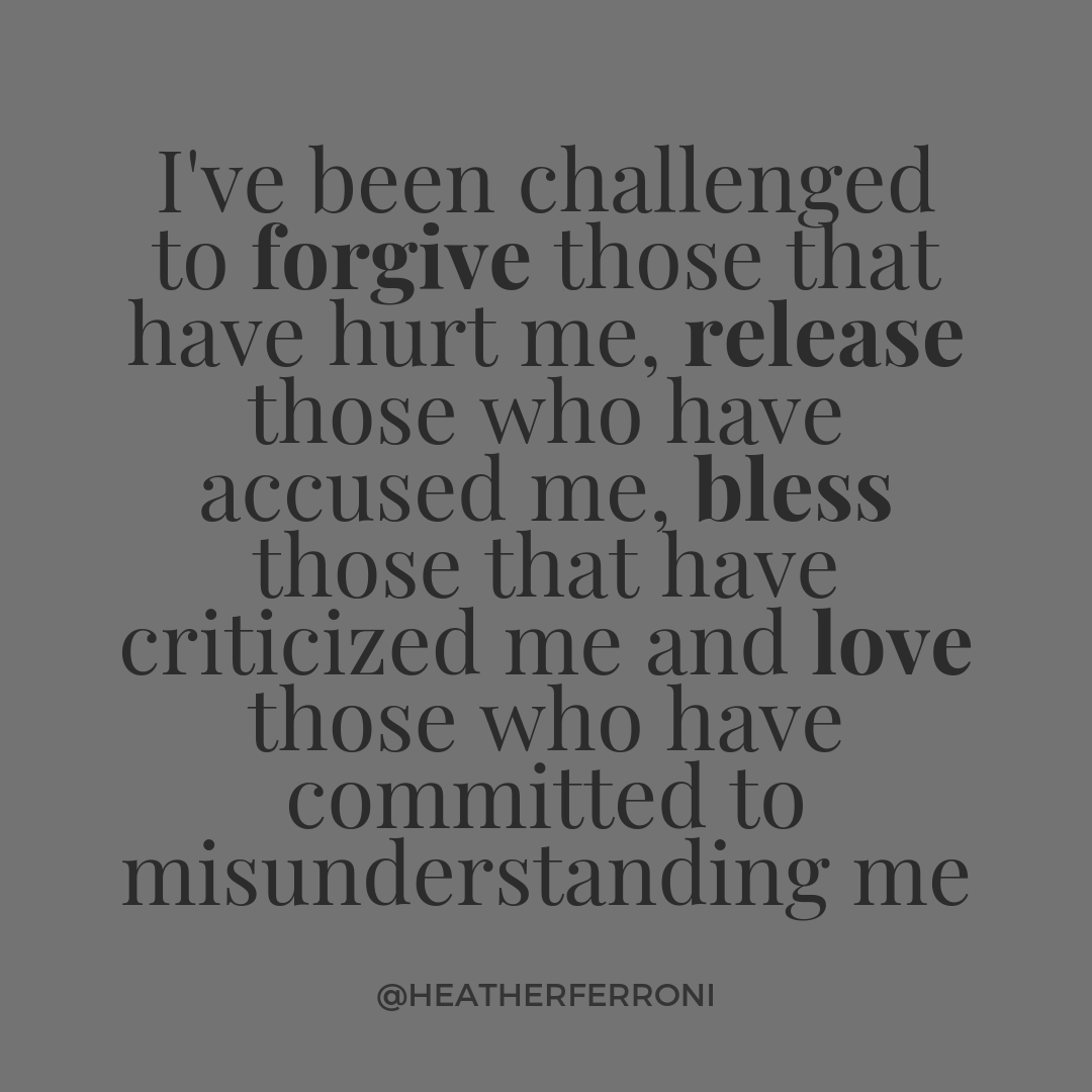 Forgive release bless love
