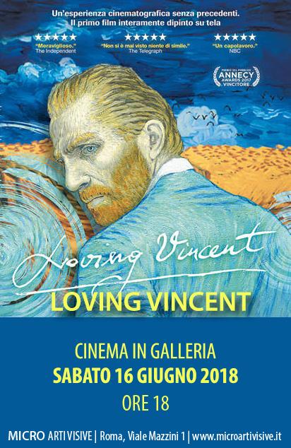 CINEMA IN GALLERIA - PROIEZIONE DEL FILM LOVING VINCENT - 16 GIUGNO ORE 18