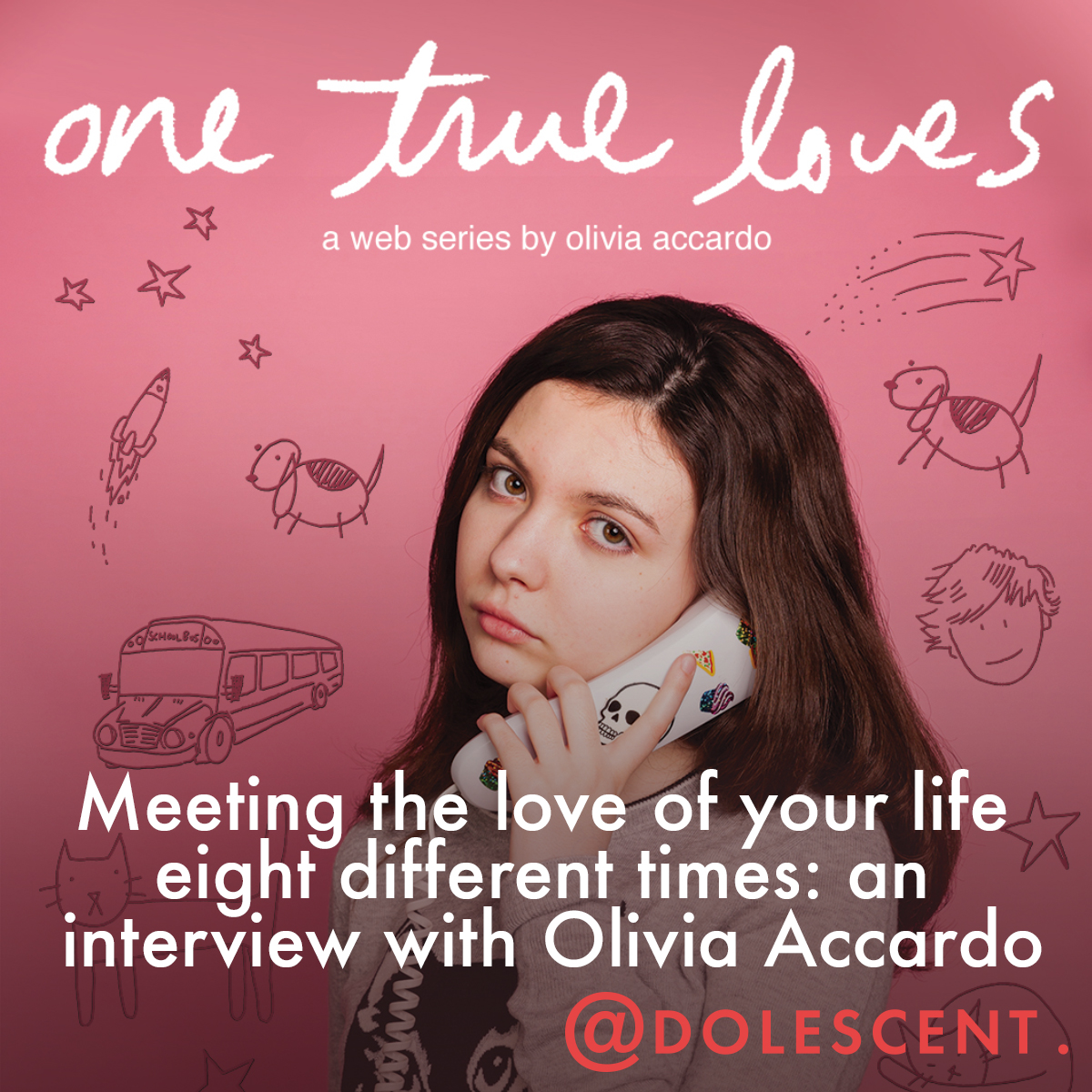 - Meeting the love of your life eight different times: an interview with Olivia Accardo Published on Adolescent Content, 8/14/18.