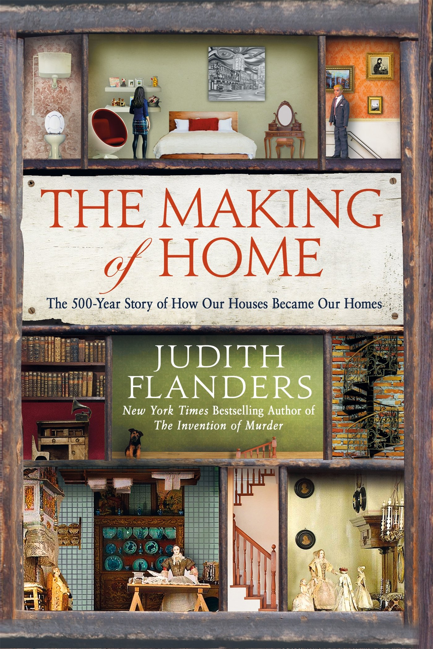 "7. The Making of 澳门棋牌游戏登陆home: The 500-Year Story of How Our Houses Became Our 澳门棋牌游戏登陆homes by Judith Flanders - ""Judith Flanders's new book isn't just smart and diverting but it is also brave… Flanders uses books well and pictures intelligently, searching images for hidden meaning… this book has charm and learning."" - The New York Times Book ReviewAvailable at Powell's City of Books for $10.98"