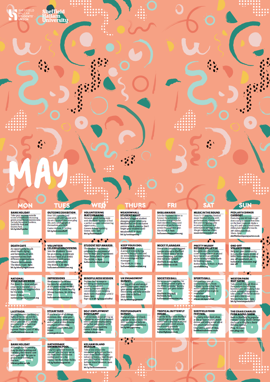 The Line Up - May 2017   Sheffield Hallam's May calendar of events in Sheffield (in and outside of the university). Targeted at our current students. My illustration features on the inner of an a5 (fold out to a3) calendar.