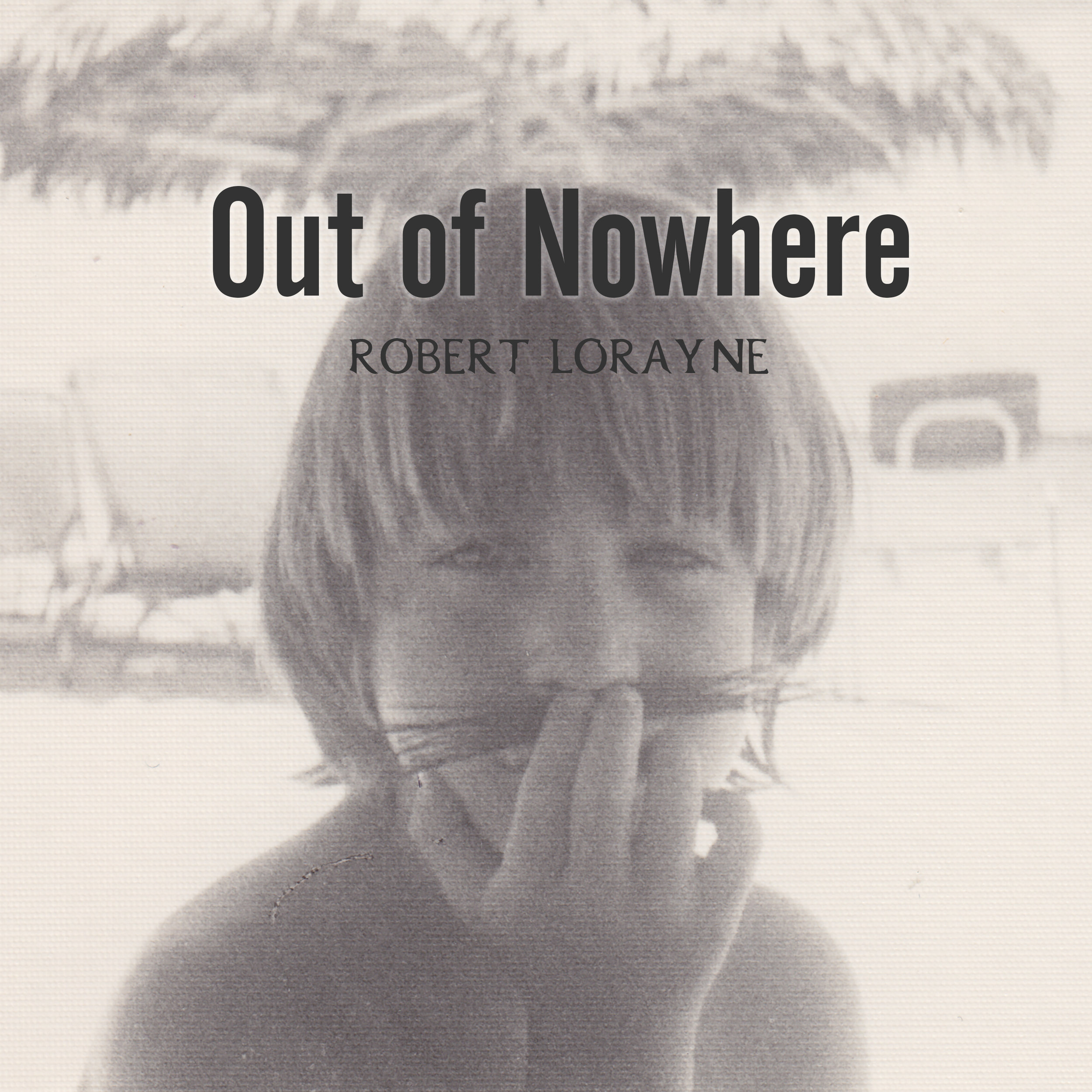 Robert_Lorayne_Out_of_Nowhere_cover.jpg