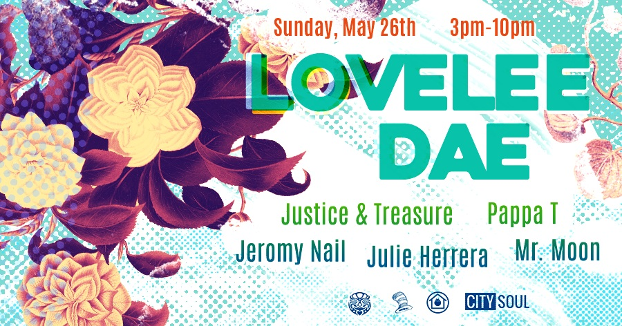 Sunday, May 26th - Lovelee Day - a Memorial Day Party!For more info: https://www.facebook.com/events/435941290545460/