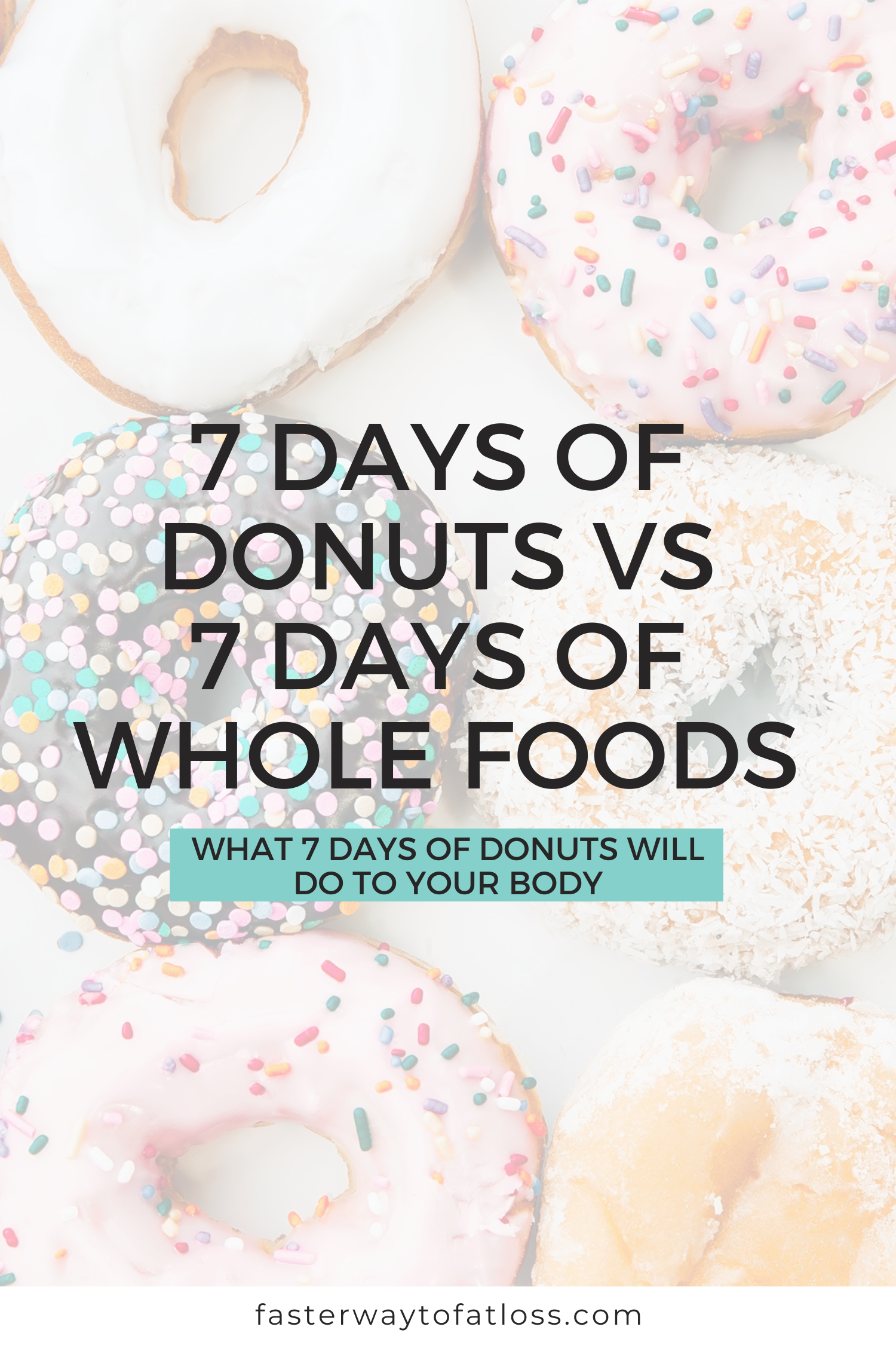 What 7 Days of Donuts Will Do To Your Body