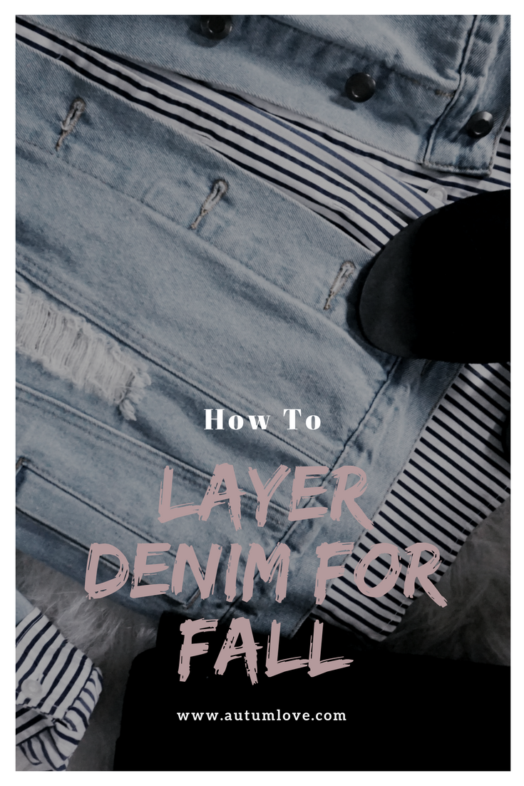 Layer Denim for fall
