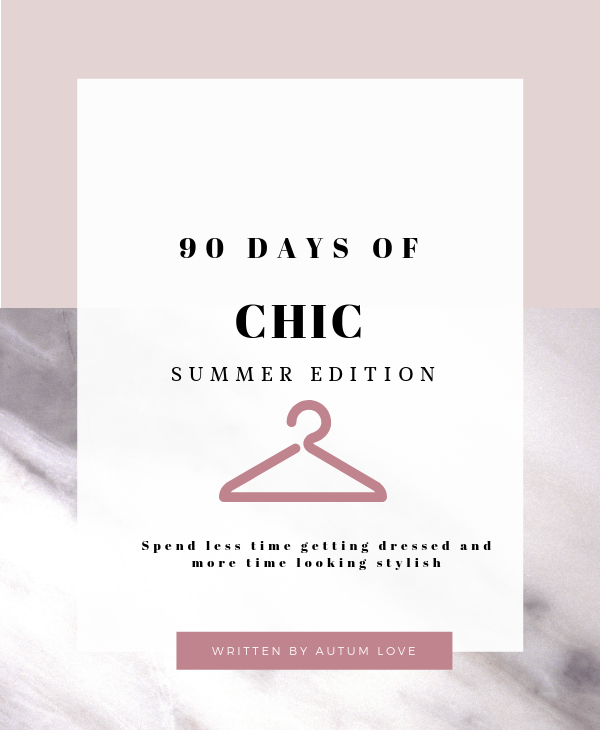 Maximize Your Summer Wardrobe - With 90 Days Of Chic