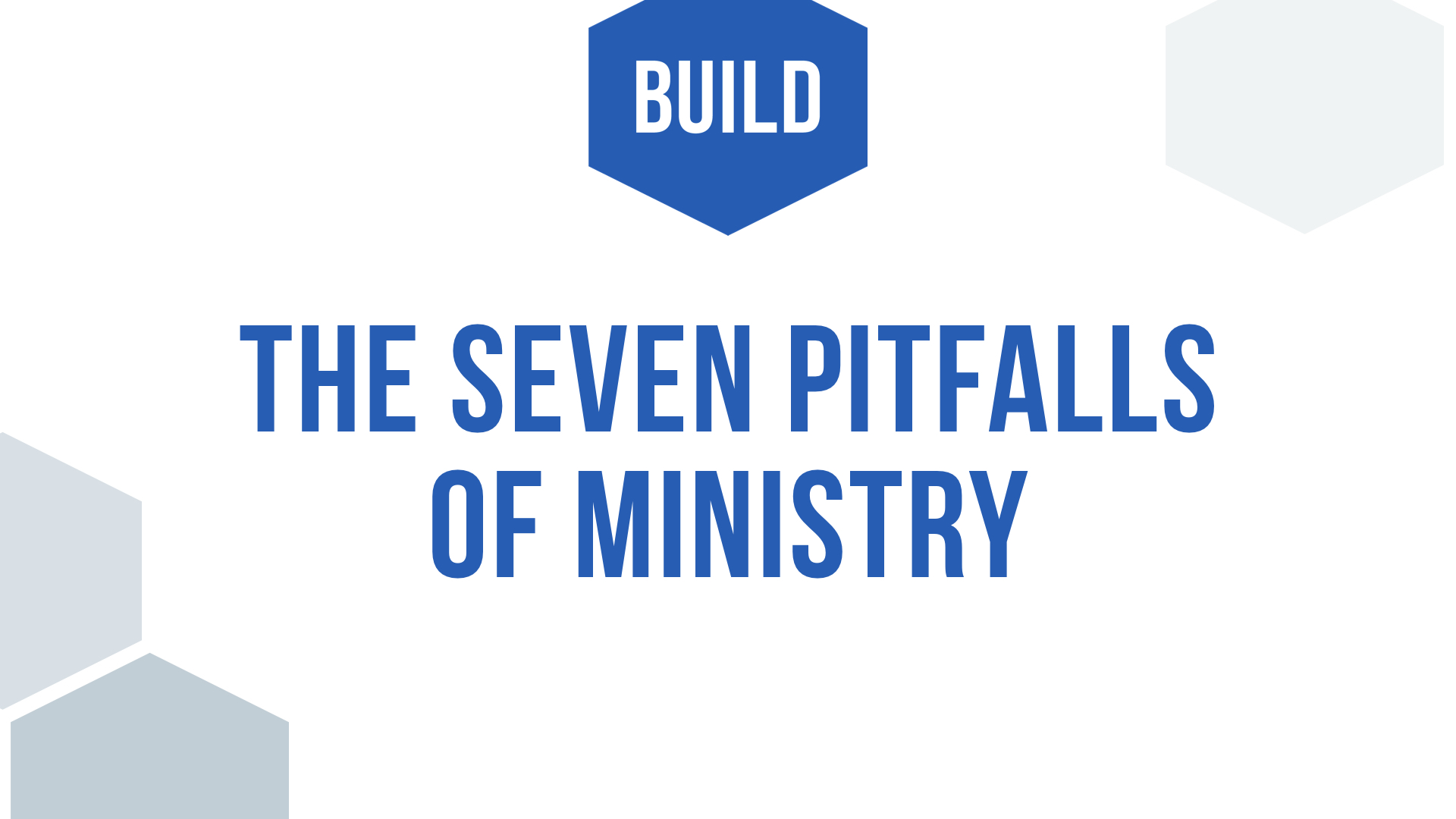 Keynote-7 Pitfalls of MInistry.002.jpeg