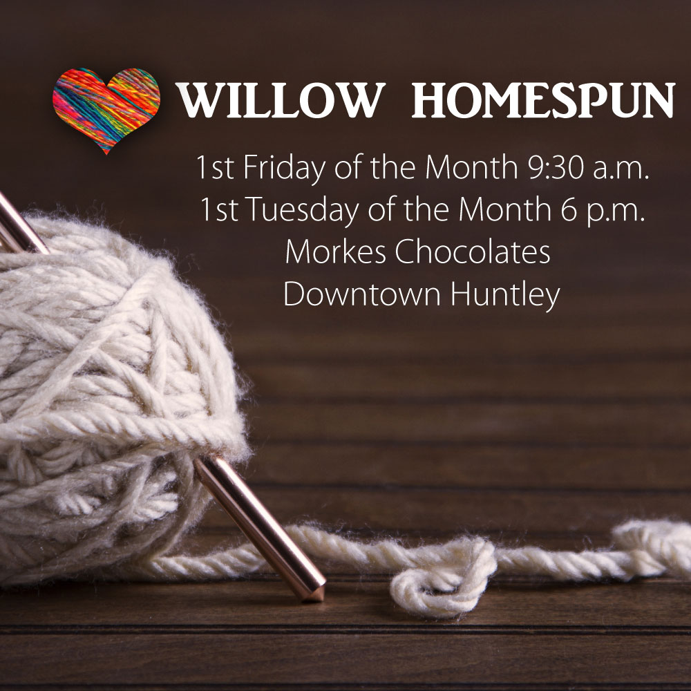WILLOW HOMESPUN - Connect and be in community while knitting or crocheting. We create hats and scarves for kids and adults in need in our community. No experience is required. We'll teach you! Just bring the materials and your heart for Jesus.If you have questions or would like additional information, please contact Pat Dorgan at alohagirl50@sbcglobal.net1st Friday of the month | 9:30 a.m. | Morkes Downtown Huntley1st Tuesday of the month | 6 p.m. | Morkes Downtown Huntley
