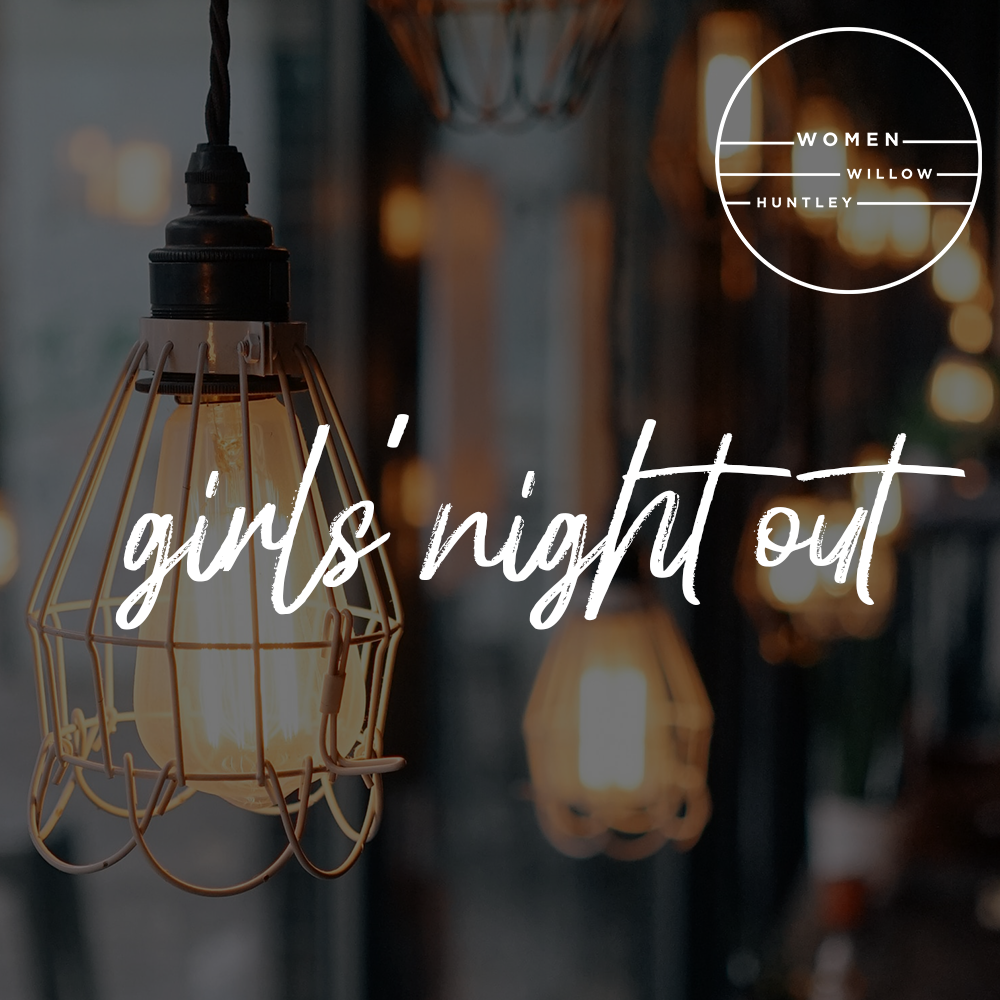 GIRLS NIGHT OUT - Girls (18 years+), we invite you to come get connected at our monthly Girls' Night Out. This month we meet at Aliano's for a casual dinner and connection.UPCOMING:Tuesday  |  Sept. 24  |  7pm  |  Girls' Night Out: Aliano's East Dundee Friday  |  Oct. 18  |  7pm  |  Girls' Night Out  |        Willow HuntleyTuesday  |  Nov. 12  |  7pm  |  Girls' Night Out Friendsgiving Potluck  |  Willow Huntley Contact Sam for more information and to RSVP at sdobler@willowcreekservingvolunteer.org