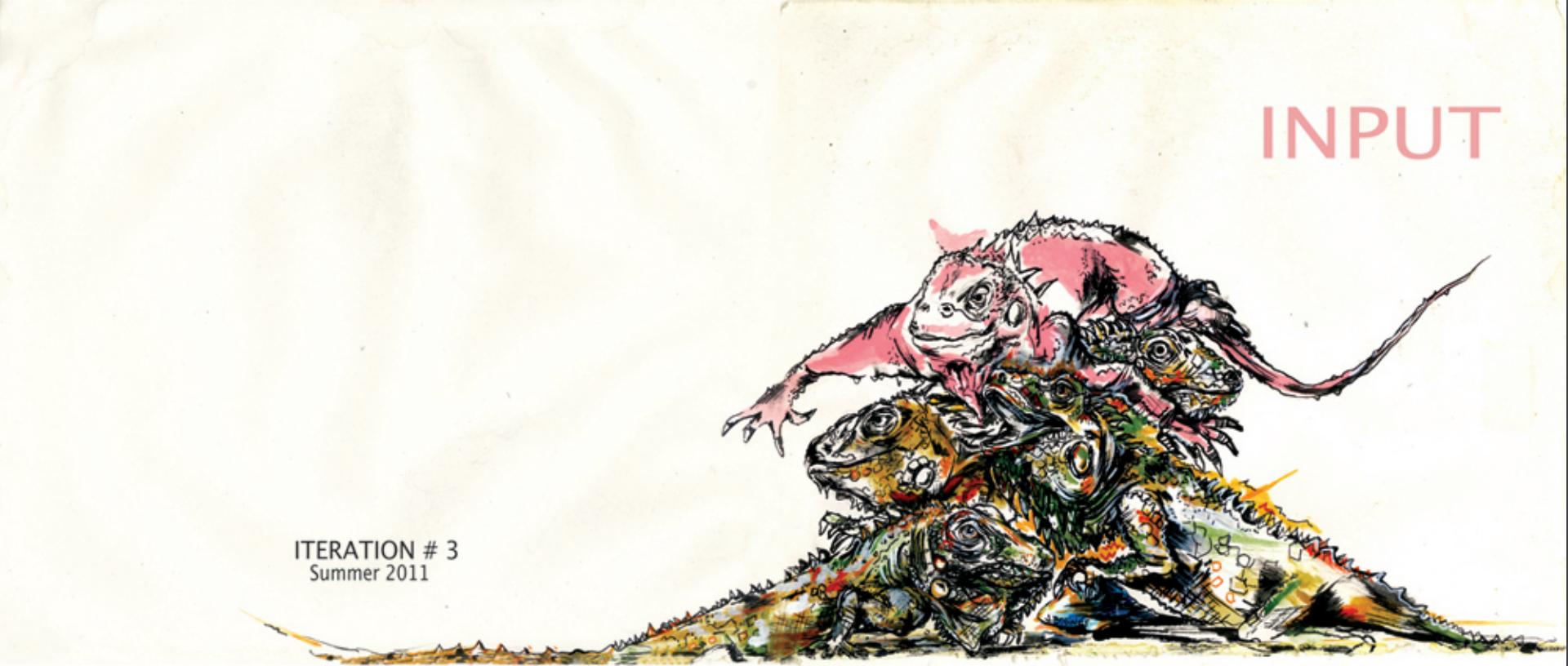 INPUT #3: The Pink Iguana