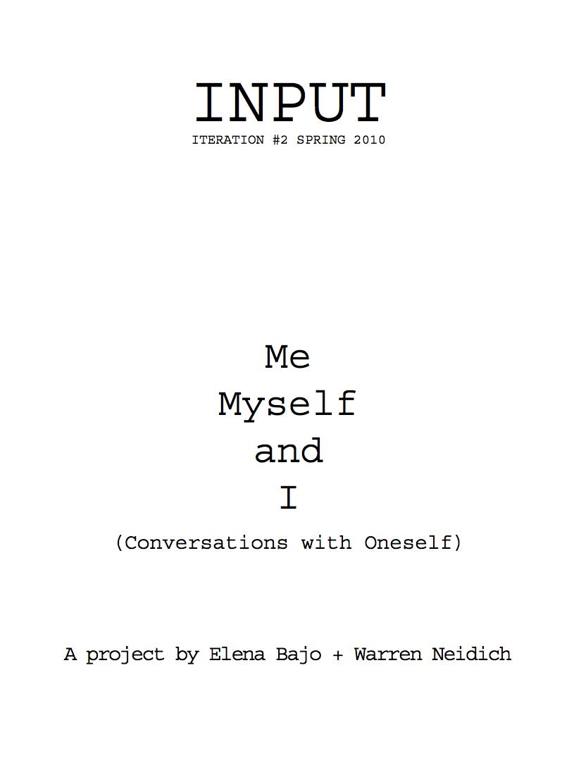 INPUT #2 - Me, Myself and I