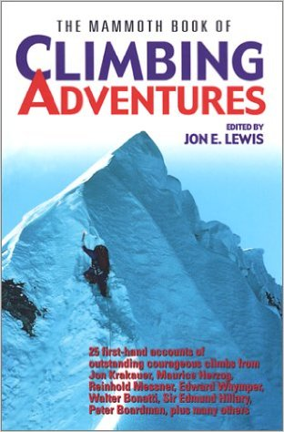 Climbing Adventures by Jon E. Lewis