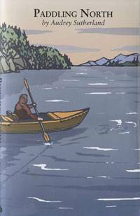 Paddling North by Andrey Sutherland