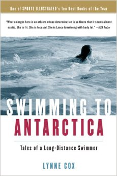 Swimming in Antarctica by Lynne Cox